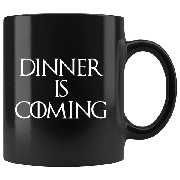 Drinkware - Dinner Is Coming Mug