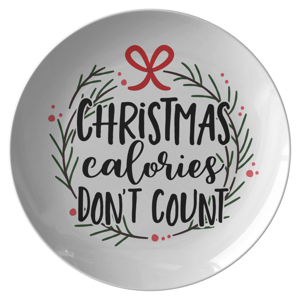 Dinnerware - Christmas Calories Don't Count Plate