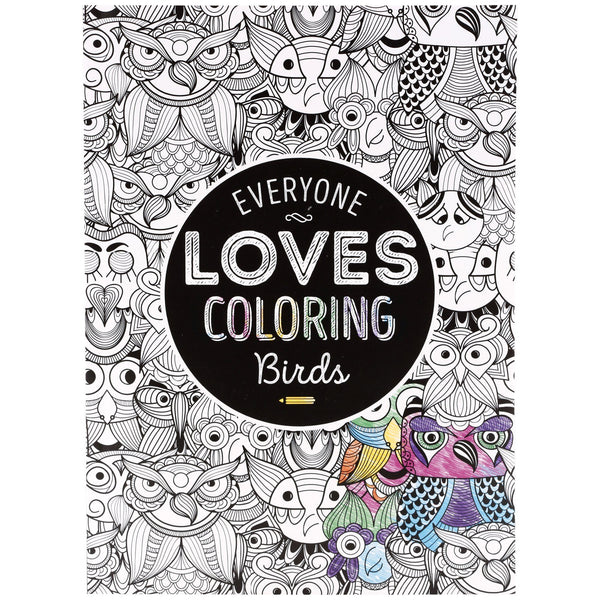 Everyone Loves Birds Coloring Book