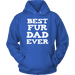 T-shirt - Best Fur Dad Ever Hoodie
