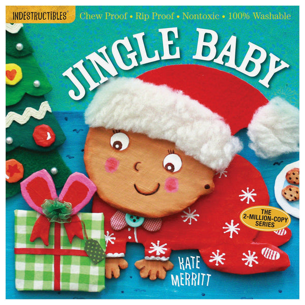 Indestructibles® Jingle Baby: Baby-Proof Book