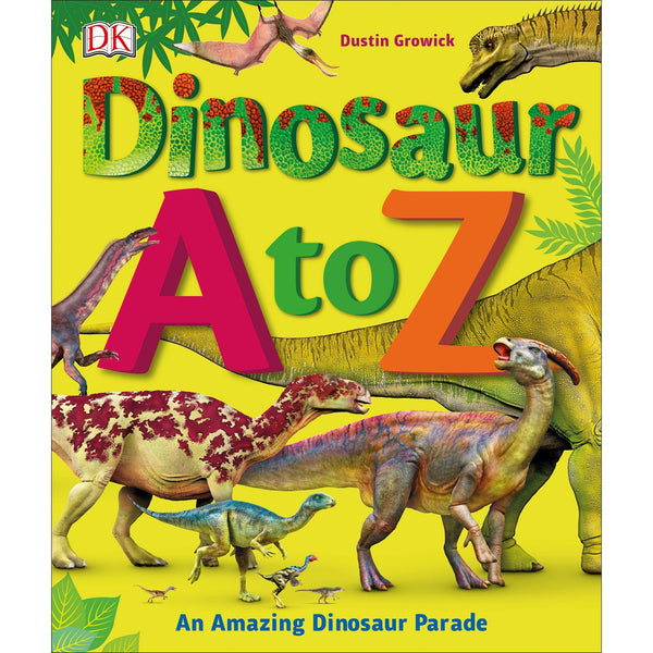 Dinosaur A To Z (Hardcover)