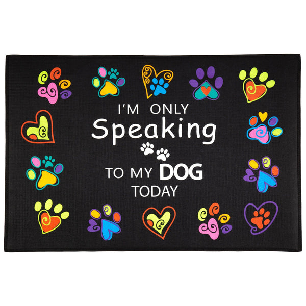 Only Speaking To My Dog Doormat