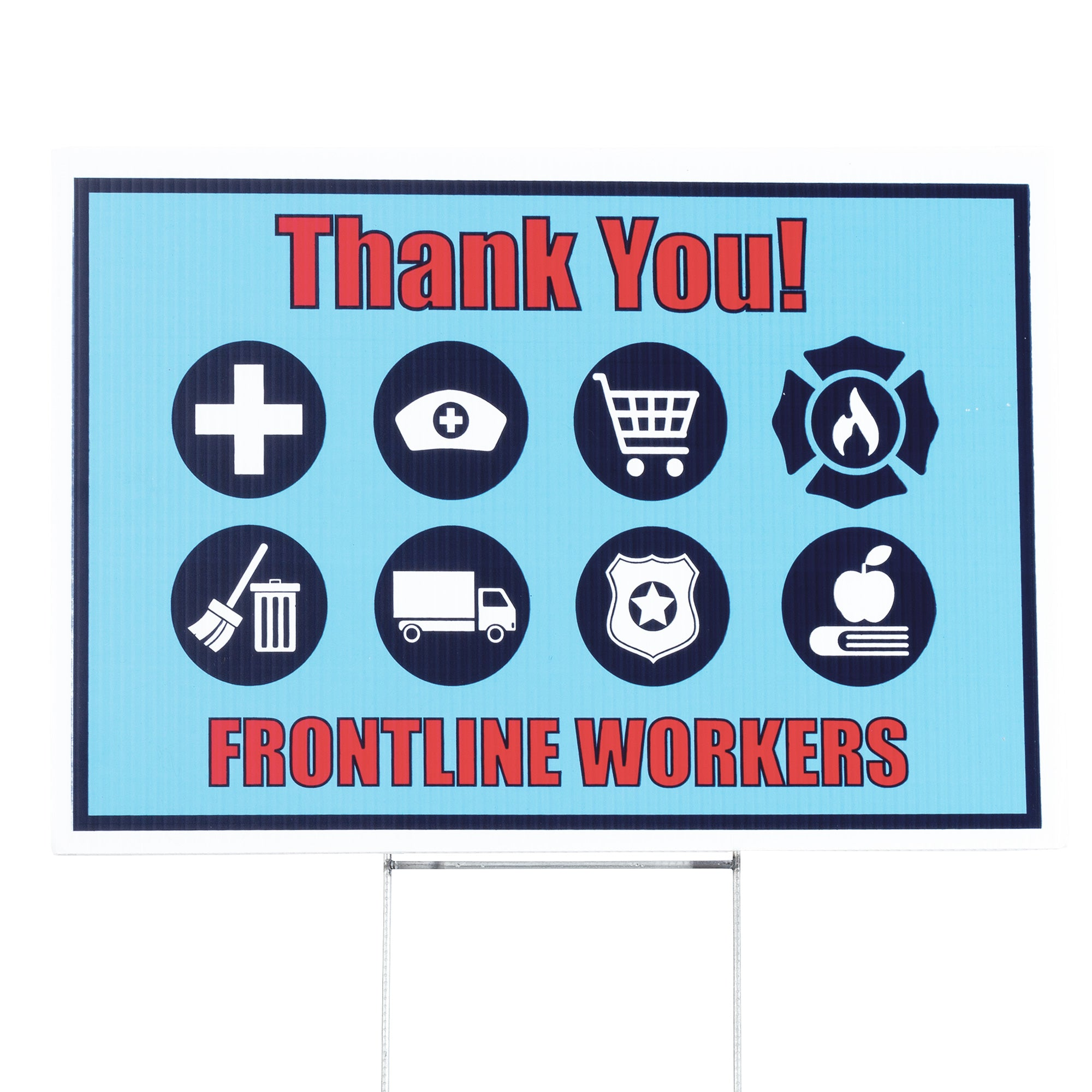 Thank You Frontline Workers Yard Sign