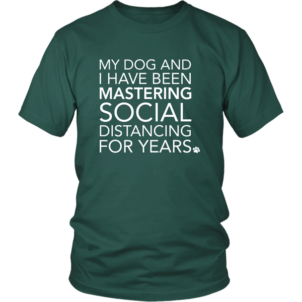 Social Distancing With My Dog T-Shirt