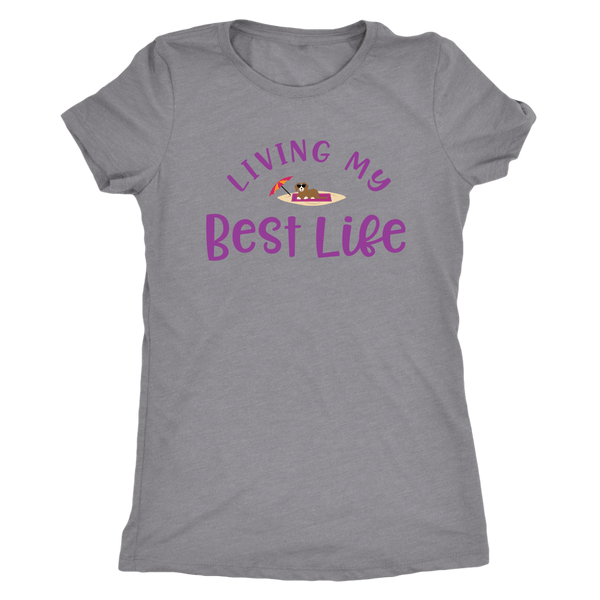 T-shirt - Living My Best Life Dog Triblend Fitted Tee