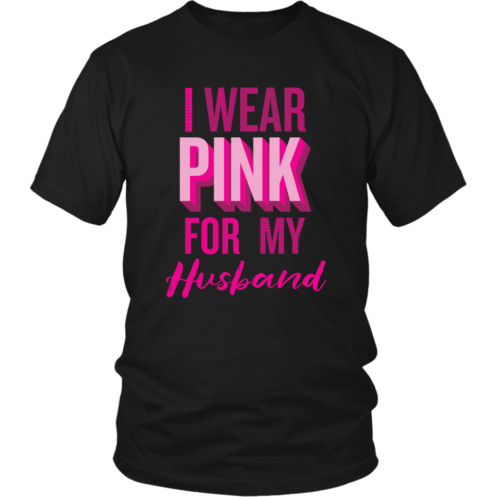 T-shirt - I Wear Pink For My Husband T-Shirt