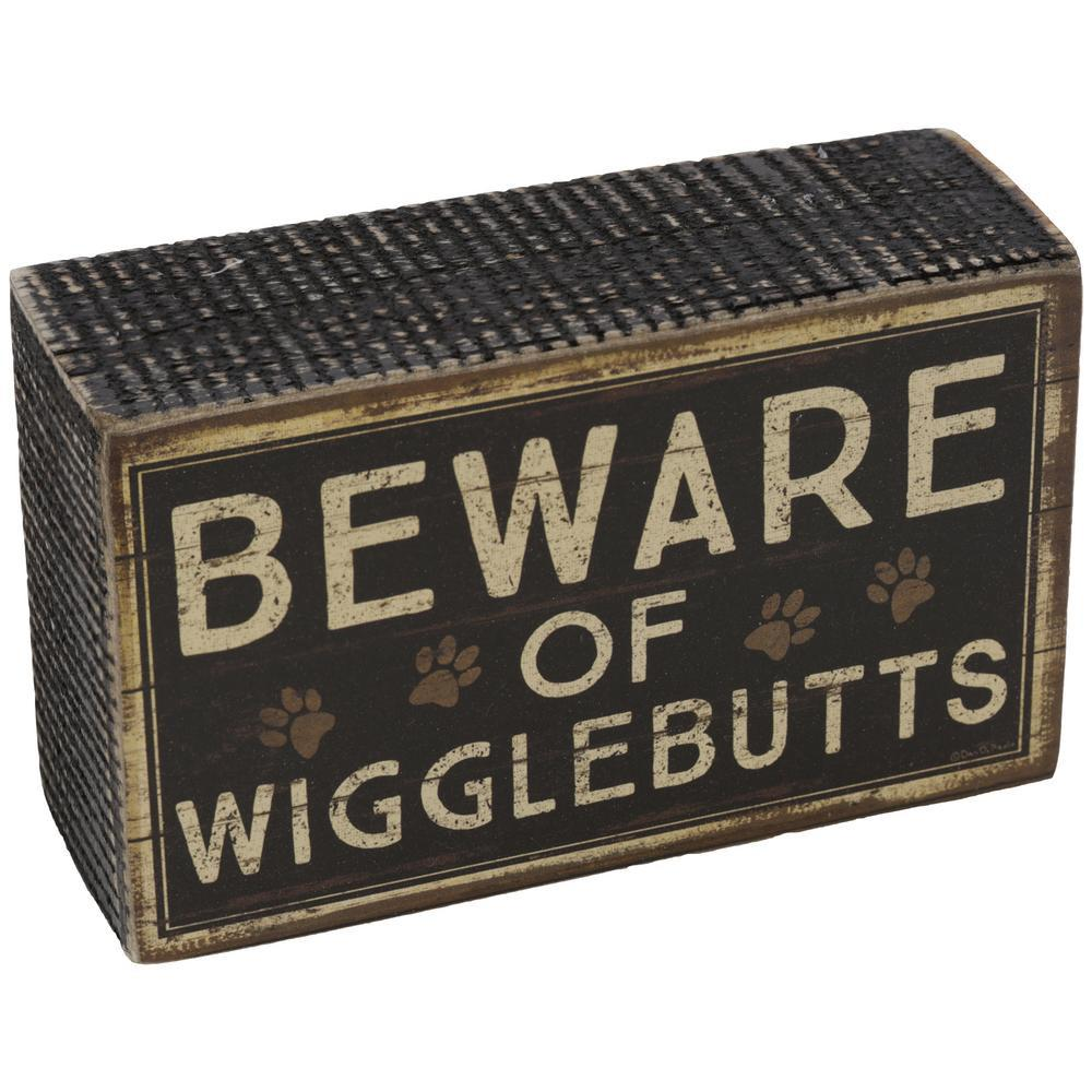 Beware Of Wigglebutts Desk Sign
