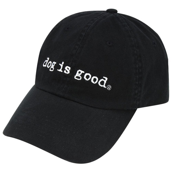 Dog Is Good® Embroidered Baseball Hat