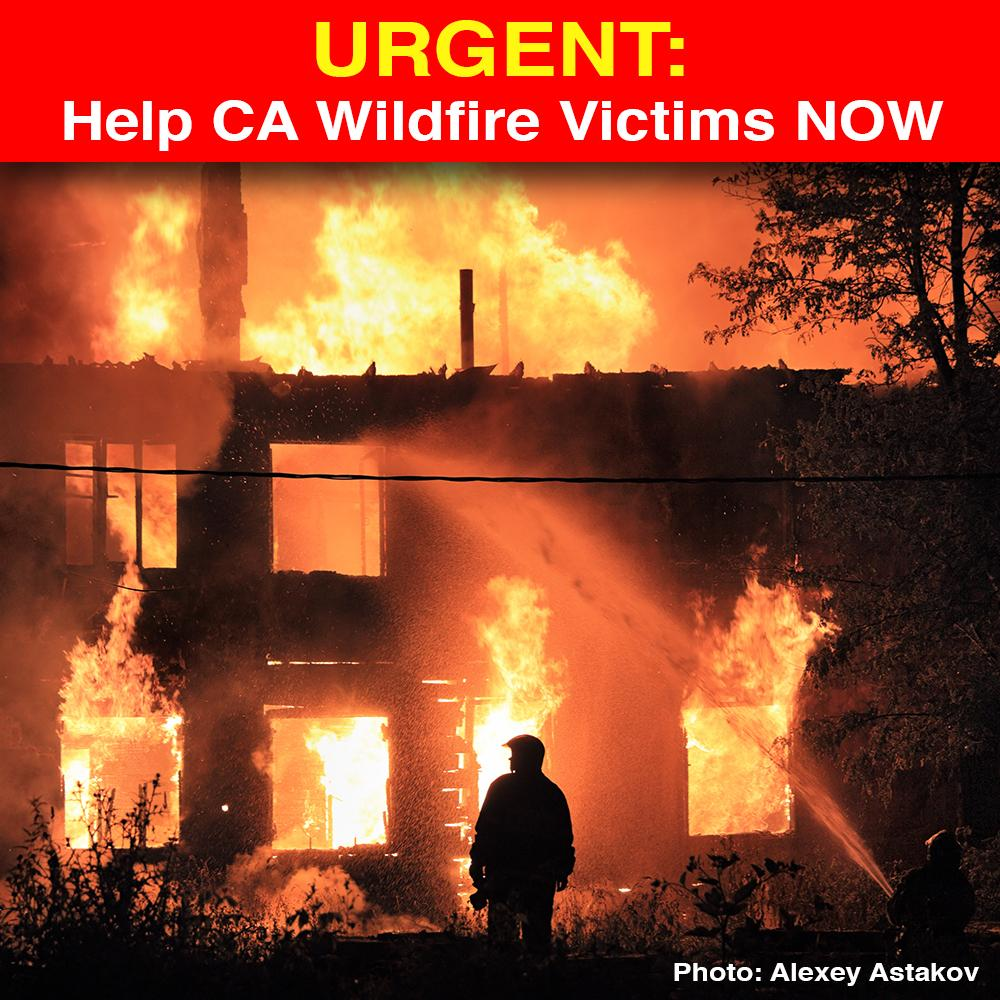 Donation - Urgent: Help California Wildfire Victims