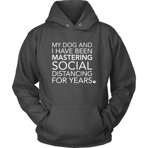 Social Distancing With My Dog Hoodie