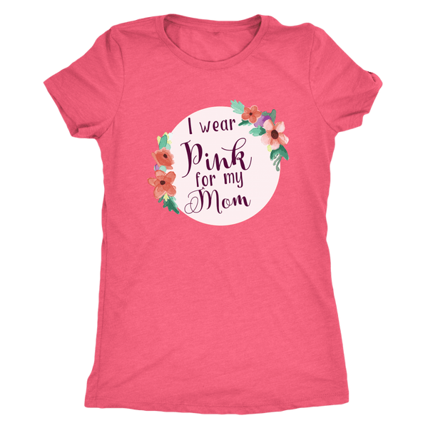 T-shirt - Pink For My Mom Triblend Fitted Tee