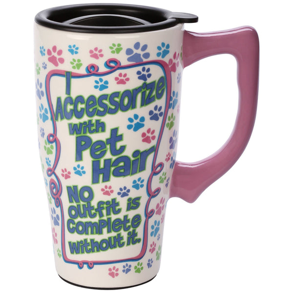 I Accessorize With Pet Hair Travel Mug