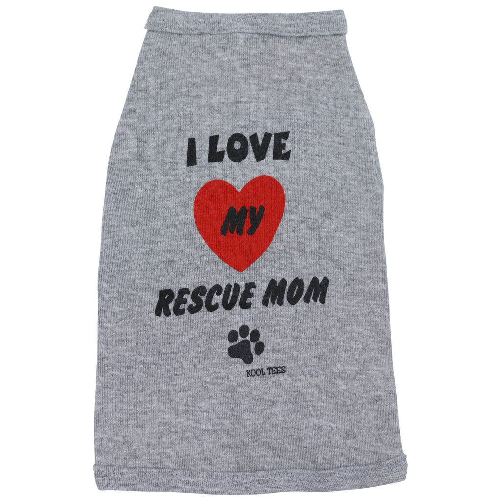 I Love My Rescue Mom Dog Tee