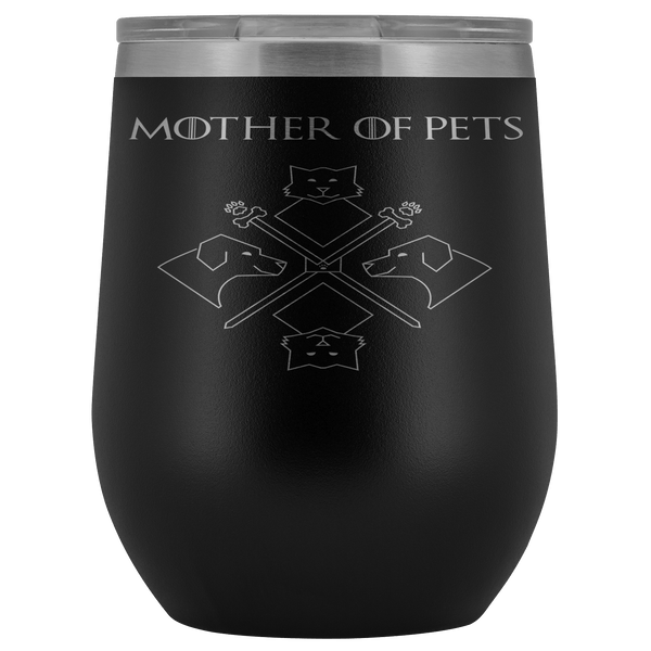 Wine Tumbler - Mother Of Pets Wine Tumbler
