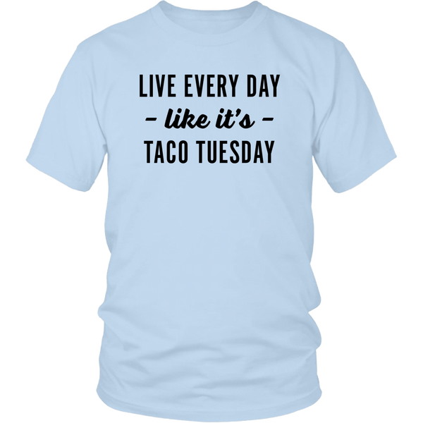T-shirt - Taco Tuesday Unisex T-Shirt