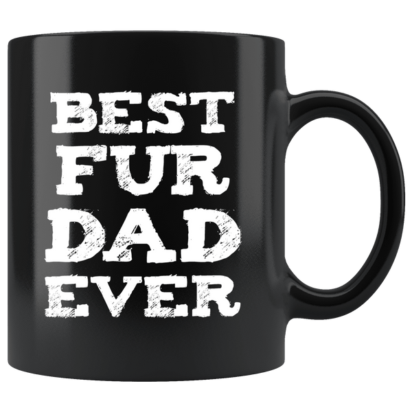 Drinkware - Best Fur Dad Ever Mug