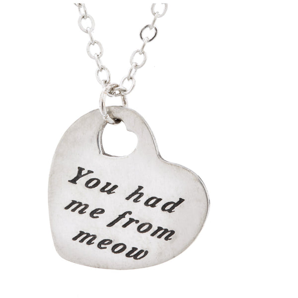 PROMO - You Had Me From Meow Pewter Heart Necklace