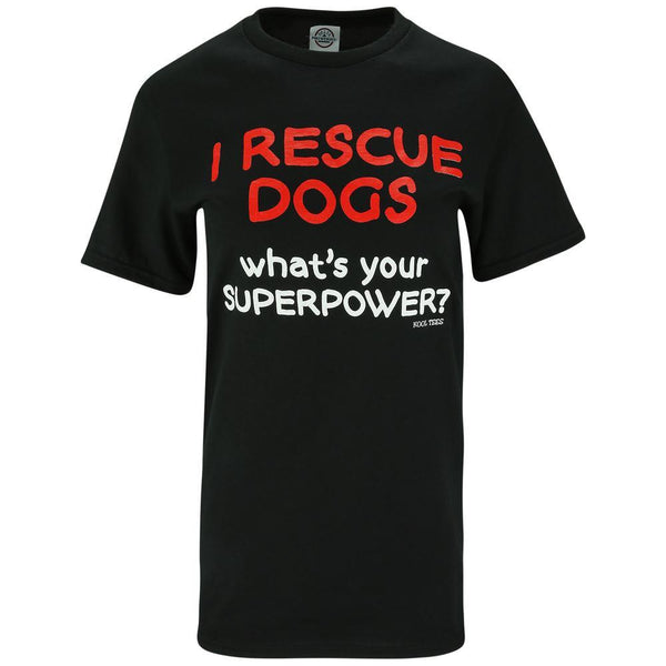 Rescue Dogs Superpower T-Shirt