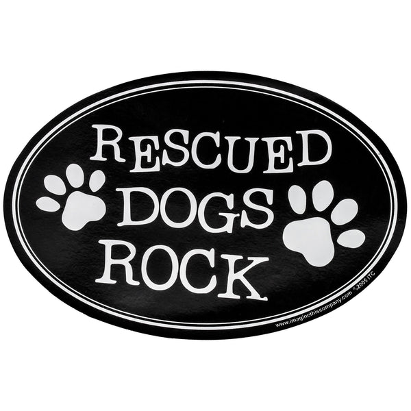 Rescued Dogs Rock Car Magnet