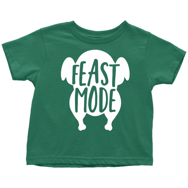 T-shirt - Feast Mode Toddler T-Shirt
