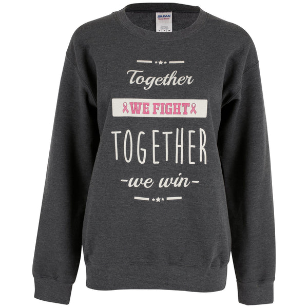 Together We Fight Pink Ribbon Sweatshirt