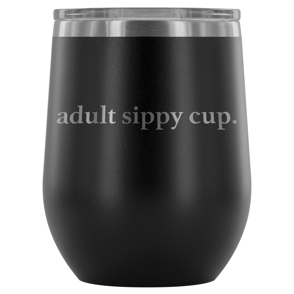Wine Tumbler - Adult Sippy Cup Wine Tumbler
