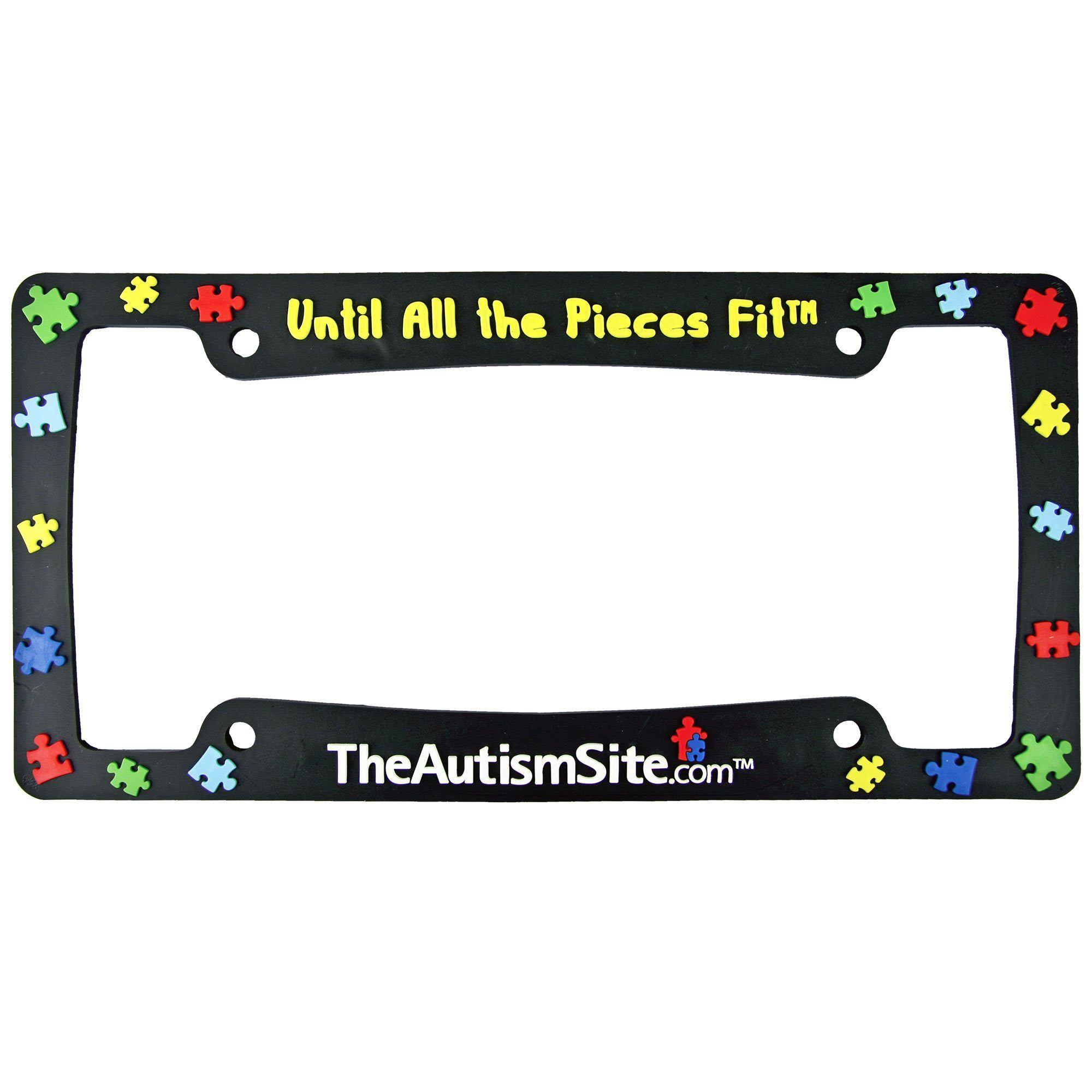 Until All The Pieces Fit™ License Plate Frame – GreaterGood