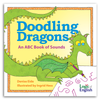Doodling Dragons: An ABC Book of Sounds - Cover