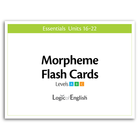 Essentials 16-22 Morpheme Flash Cards