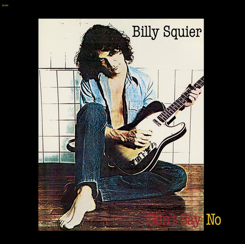 "Billy Squier ""Don't Say No"" 180G LP"