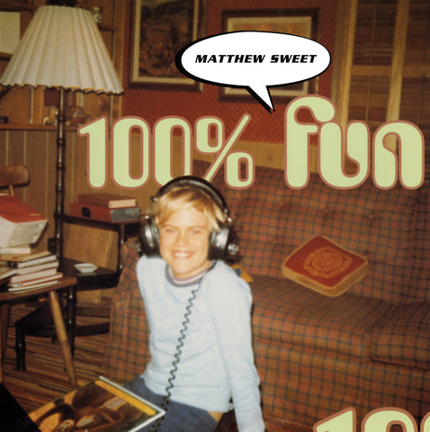 Matthew Sweet 100% Fun Expanded Edition 180G LP (AWAITING REPRESS)