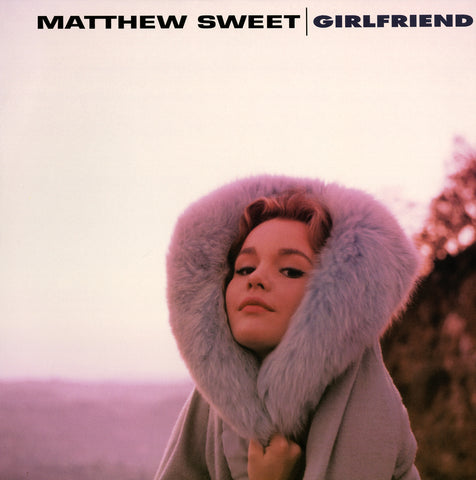 "Matthew Sweet ""Girlfriend"" Expanded Edition 180G LP (ON SALE!)"