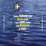 Matthew 4:18-20 NIV I will make you fishers of men 24 to a pack
