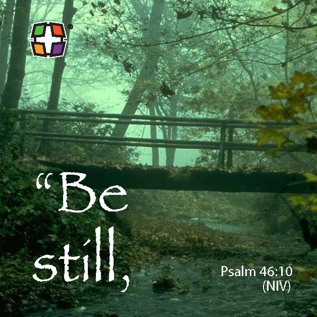 Psalm 46:10 Be still and know that I am God.   24 to a pack