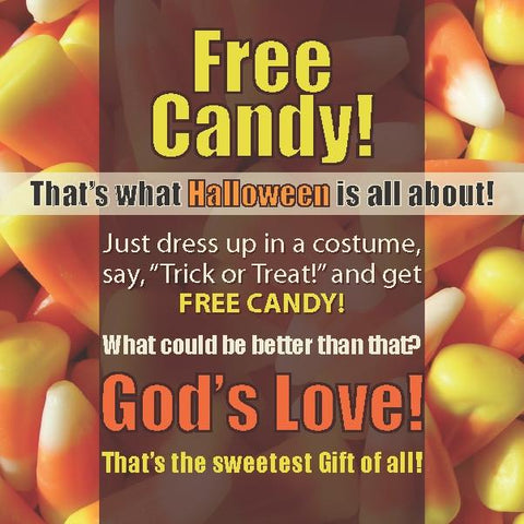Free Candy Halloween Tract With Space For Personal Note On Back.  24/pack