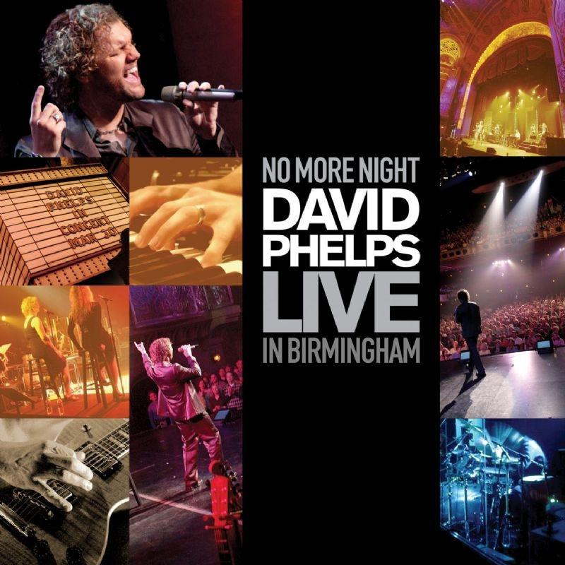 David Phelps Live in Birmingham CD/DVD