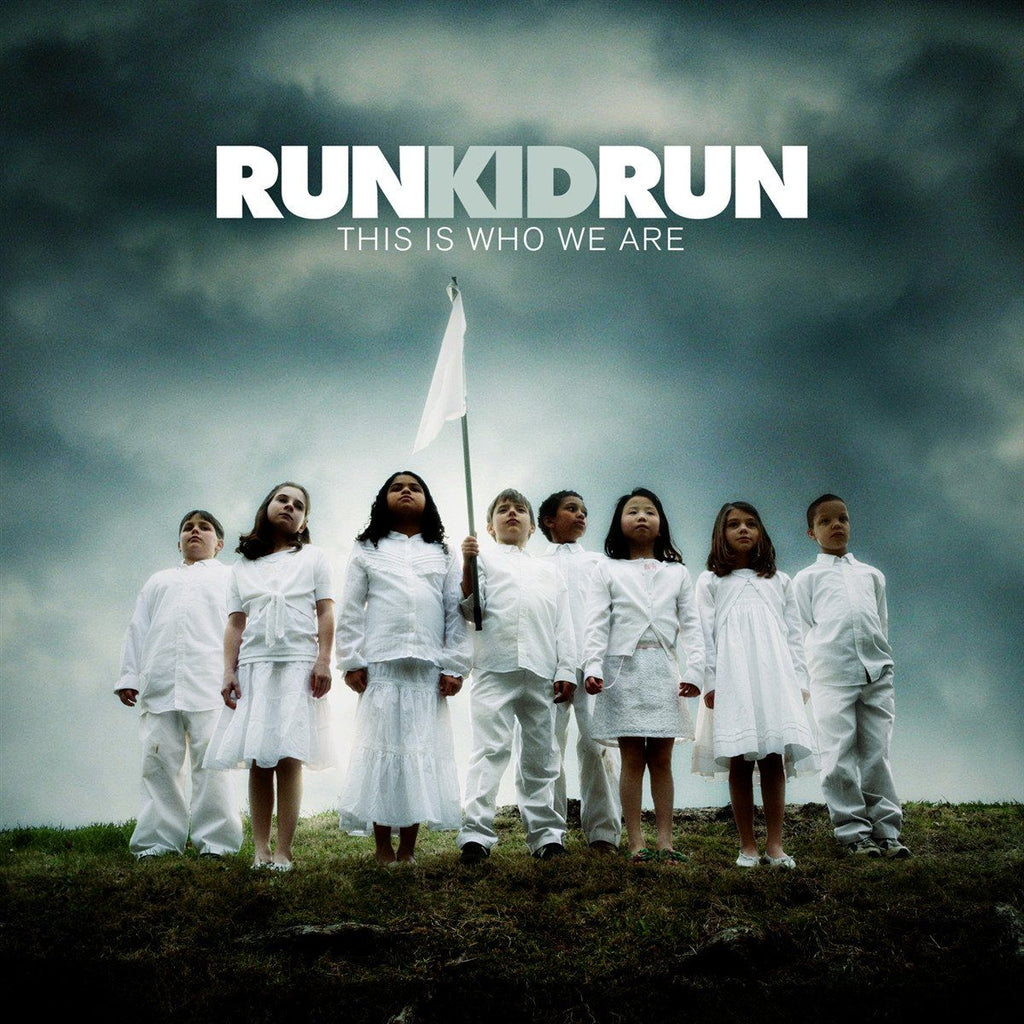 Run Kid Run This is who we are CD