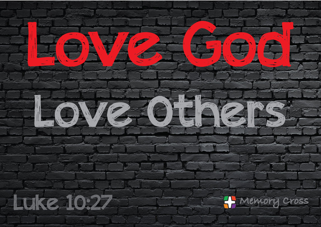 Love God, Love Others Yard sign printed on 4 mil coroplast two sides