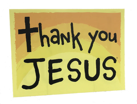 Thank You Jesus Christian Yard Sign