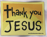 Thank You Jesus Magnets size: 6 x 4.5 - 1 per pack