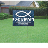 John 3:16 Christian Yard Sign with Stake.  Size: 18 H x 24W