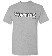 It's a Turtles Thing