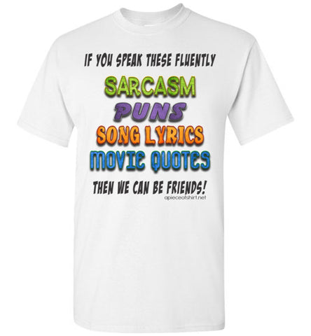 Sarcasm, Puns, Song Lyrics & Movie Quotes