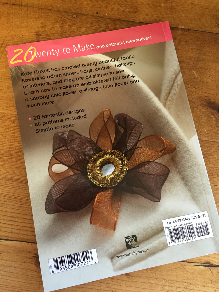 Fabric Flowers by Kate Haxell - Craftyangel