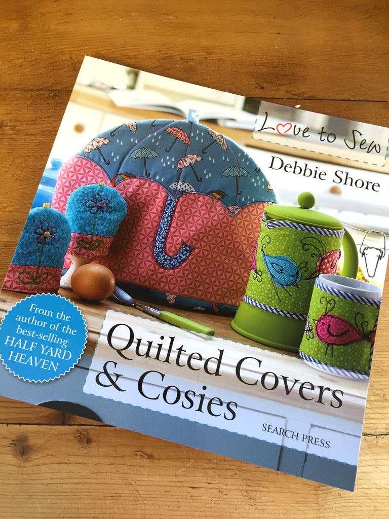 Quilted Covers & Cosies by Debbie Shore - Craftyangel