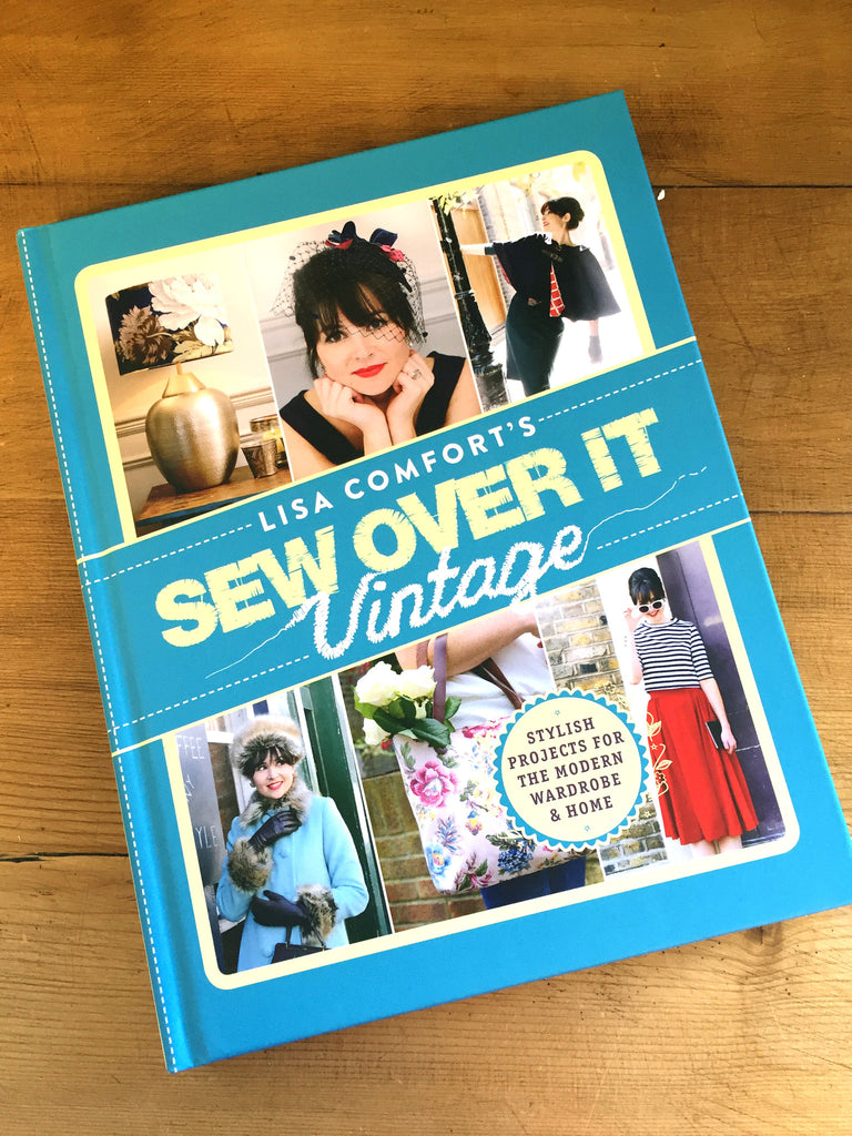Sew Over it Vintage by Lisa Comfort