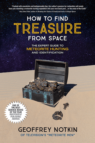 "How To Find Treasure From Space by Geoffrey Notkin of ""Meteorite Men"" NEW Edition - Book"