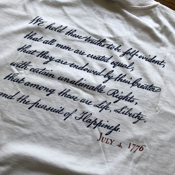 """We hold these truths - July 4, 1776"" T-shirt - White - Only one from The History List Store"