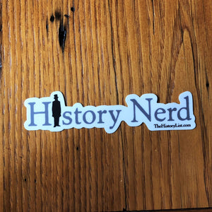 """History Nerd"" sticker with Abraham Lincoln from The History List Store"